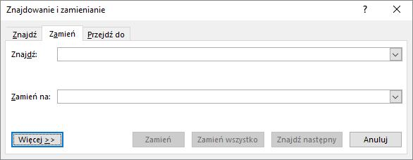 W programie Outlook Znajdowanie i zamienianie okno dialogowe, wybierz przycisk więcej, aby wyświetlić dodatkowe opcje.