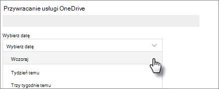 Zrzut ekranu: Wybieranie daty na przywracanie ekranu usługi OneDrive