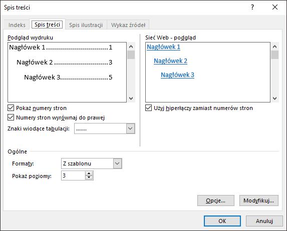 Wygląd spisu treści można dostosować za pomocą okna dialogowego Spis treści.