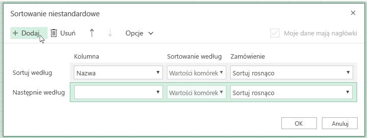 """Po kliknięciu przycisku """"Dodaj"""" na liście w pobliżu pozycji """"Następnie według"""" wyświetlony zostanie kolejny poziom sortowania"""