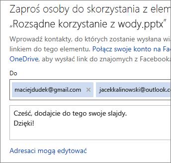 Wpisz adresy e-mail i wiadomość, aby wysłać link pocztą e-mail