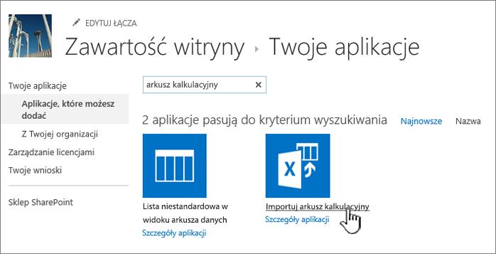 Wyróżniona aplikacja Importowanie arkusza kalkulacyjnego w oknie dialogowym nowych aplikacji