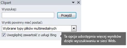 Włączenie opcji Uwzględnij zawartość z usługi Bing udostępni do wyboru więcej wyników wyszukiwania.