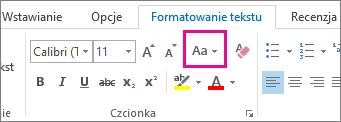 Przycisk Zmień wielkość liter na karcie Formatowanie tekstu