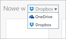 Obraz przedstawiający usługę Dropbox dodawaną do miejsc, w których można tworzyć nowe pliki w aplikacjach Office Online