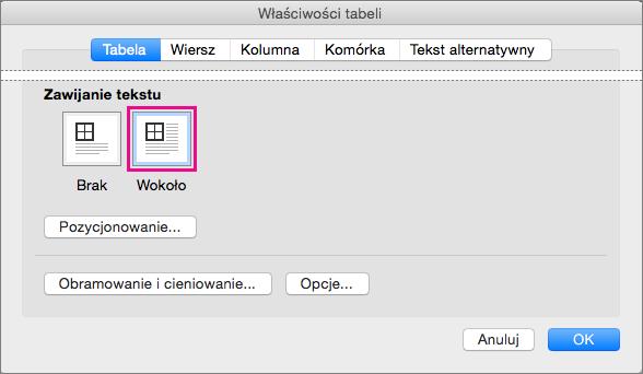 Kliknij pozycję Wokoło, aby tekst był zawijany wokół wybranej tabeli.