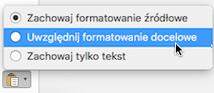 Opcje wklejania podczas wklejania tekstu w programie Outlook dla komputerów Mac