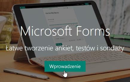 Przycisk Wprowadzenie na stronie głównej aplikacji Microsoft Forms
