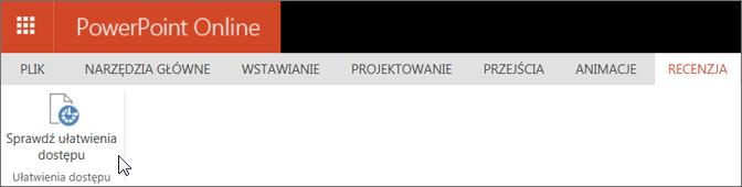 Zrzut ekranu przedstawia kartę Recenzja z kursorem wskazującym opcję Sprawdź ułatwienia dostępu.