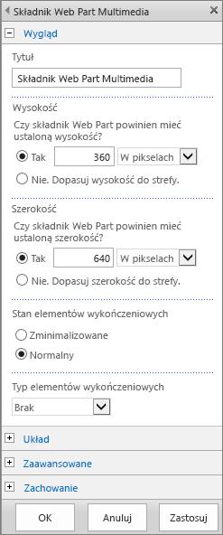 Zrzut ekranu przedstawiający okno dialogowe Składnik Web Part multimediów w usłudze SharePoint Online, umożliwiające określanie ustawień dotyczących wyglądu, układu i zachowania plików multimedialnych oraz ustawień zaawansowanych. Widoczne opcje dotyczące wyglądu obejmujące tytuł, wysokość, szerokość oraz typ i stan elementów wykończeniowych.
