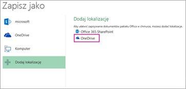 Opcja Zapisz w usłudze OneDrive