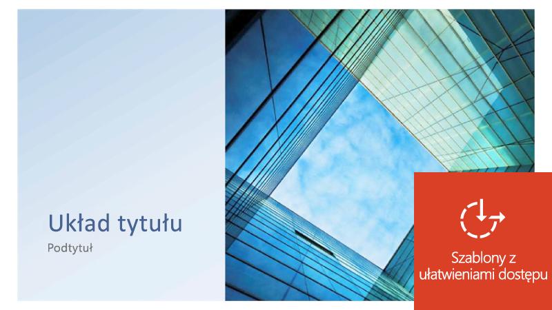 Przykład szablonu programu PowerPoint, który został zaktualizowany w celu ułatwienia dostępu dla wszystkich użytkowników