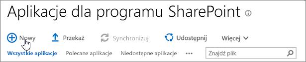 Wykaz aplikacji usługi SPO programu SharePoint z wyróżnionym przyciskiem Nowy