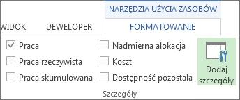 Karta Narzędzia obciążenia zadaniami > Formatowanie, przycisk Dodaj szczegóły