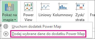 Polecenie Dodaj wybrane dane do dodatku Power Map