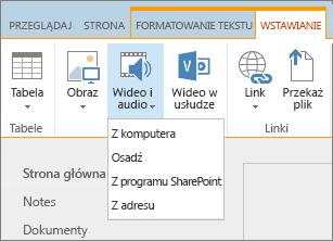 Zrzut ekranu przedstawiający wstążkę usługi SharePoint Online. Wybierz kartę Wstawianie, a następnie pozycję Wideo i audio, aby określić, czy dodać plik z komputera, lokalizacji programu SharePoint, adresu internetowego, czy za pomocą kodu osadzania.
