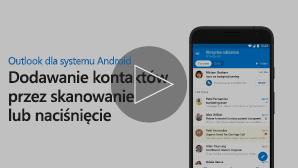 Miniatura klipu wideo dla dodawania kontaktów — kliknij, aby odtworzyć