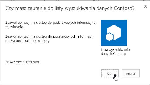 Okno dialogowe Czy ufasz aplikacji z zaznaczoną pozycją Ufaj