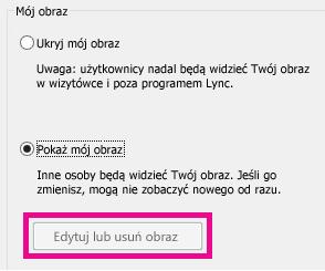 Zrzut ekranu: górna sekcja okna ustawiania opcji swojego obrazu z wyszarzonym przyciskiem Edytuj lub usuń obraz