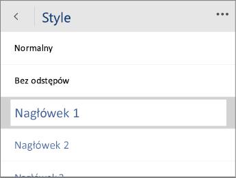 Zrzut ekranu przedstawiający menu Style w aplikacji Word Mobile z wybraną opcją Nagłówek 1.
