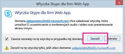 Ufaj domenie wtyczki Skype dla firm Web App