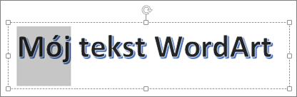 Tekst WordArt z zaznaczonym fragmentem tekstu