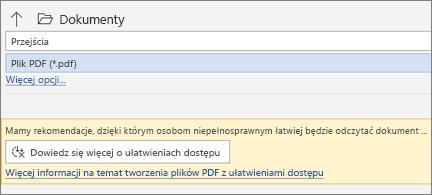 Okno dialogowe Zapisywanie w formacie PDF z żółtym polem wiadomości zapraszające do sprawdzania ułatwień dostępu pliku PDF przed zapisaniem