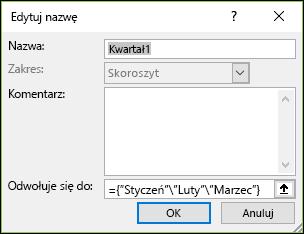 """Dodawanie tablicy o nazwie """"stała Tablica"""" z formuł > zdefiniowanych nazw > Name Manager > New"""