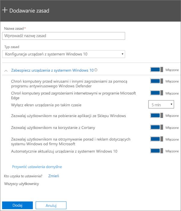 Okienko Dodawanie zasad z wybraną pozycją Konfiguracja urządzeń z systemem Windows 10