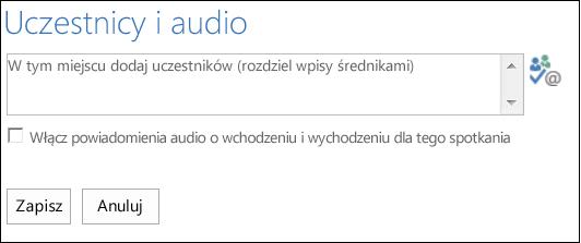 Zrzut ekranu: okno dialogowe Uczestnicy i dźwięk