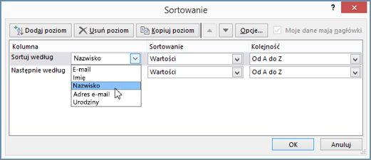 W obszarze Kolumna kliknij pozycję Sortuj według i wybierz odpowiednią opcję