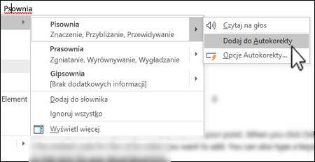 Menu kontekstowe funkcji Redaktor w obszarze błędnie napisanego wyrazu z wyróżnioną pozycją Dodaj do Autokorekty