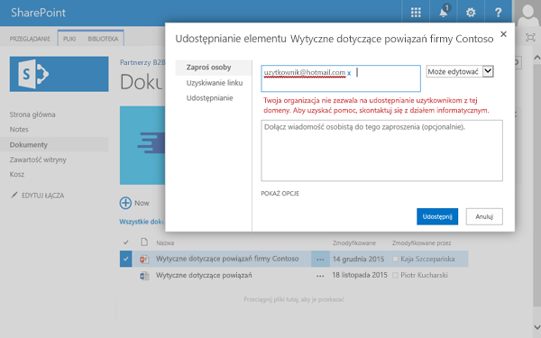 Jeśli użytkownik spróbuje udostępnić dokument adresowi e-mail, który ma ograniczone uprawnienia, otrzyma on ten błąd.