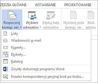 Zrzut ekranu przedstawiający na karcie Korespondencja w programie Word, przedstawiający polecenie Rozpocznij korespondencję seryjną i na liście dostępnych opcji Typ korespondencji seryjnej, który chcesz uruchomić.