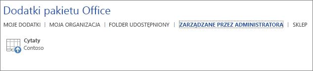 Zrzut ekranu przedstawiający kartę Zarządzane przez administratora strony Dodatki pakietu Office w aplikacji pakietu Office. Pokazany na karcie dodatek Cytaty.