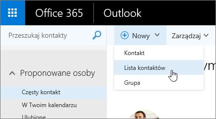 Zrzut ekranu przedstawiający polecenie Nowy z wybraną pozycją Lista kontaktów.