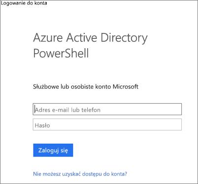 Wprowadzanie poświadczeń administratora usługi Azure Active Directory