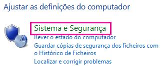 Ligação Sistema e Segurança no Painel de Controlo do Windows 8