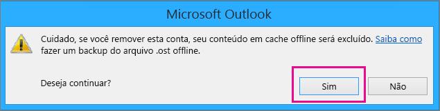 Ao remover a conta do Gmail do Outlook, clique em Sim no aviso sobre o cache offline que está sendo excluído.