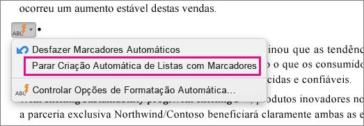 A opção para interromper a criação automática de listas com marcadores é realçada.