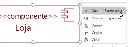 Clique com botão direito menu, comando Mostrar estereótipo, rótulo de texto << componente >>