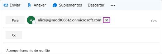 A captura de tela mostra a linha Para de uma mensagem de email com a opção para excluir o endereço de email do destinatário.
