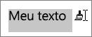 Arrastar o texto para aplicar a formatação copiada