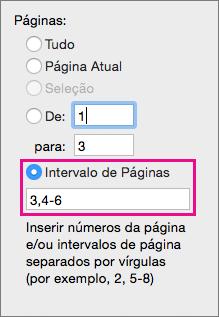 Imprima páginas específicas e intervalos de páginas, especificando-os no Intervalo de Páginas.