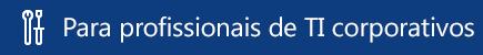 Ajuda para profissionais de TI do Office 365