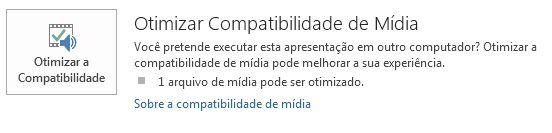 otimizar o botão de compatibilidade no PowerPoint