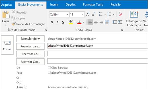 A captura de tela mostra a opção Enviar Novamente para uma mensagem de email. No campo Reenviar para, o endereço do destinatário foi fornecido pelo recurso de preenchimento automático.