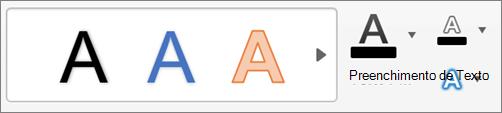 Clique em preenchimento de texto, conTorno do texto e efeitos de texto