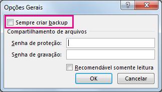 Opção Sempre criar backup na caixa de diálogo Opções Gerais