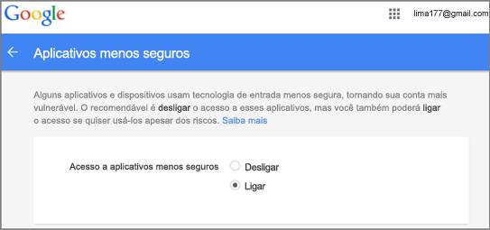 Você precisa acessar o Google Gmail para permitir o acesso do Outlook